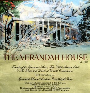 Come join us this December for a wonderful candlelight tour of Verandah-Curlee House.   The historic home will be decorated 1860 style and will feature period costumed guides; music from Dickens' Christmas Carol by the Corinth Theatre-Arts cast; children's choirs, and First Baptist Church Men's Quartet.  Spiced Cider will be available in the guest cottage.